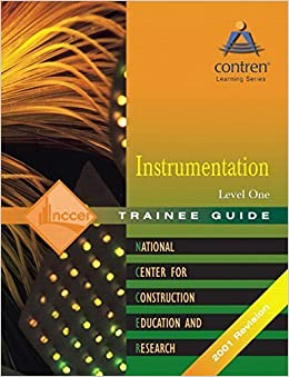 Book Instrumentation Level 1 Trainee Guide, (2nd Edition) by NCCER (2002-01-24)