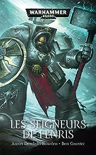 Warhammer 40.000 - Tome 15 - Les Seigneurs de Fenris par Aaron Dembski-Bowden