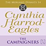 Dynasty 14: The Campaigners | Cynthia Harrod-Eagles