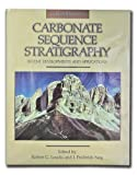 Carbonate Sequence Stratigraphy Recent Developments and Applications, , 0891813365