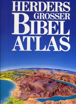 Herders großer Bibelatlas. Sonderausgabe
