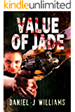 Value of Jade (Mace of the Apocalypse #2)