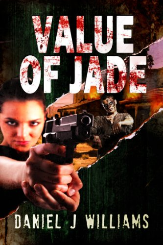 Value of Jade (Mace of the Apocalypse #2) by [WILLIAMS, DANIEL J]