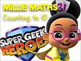 Super Geek Heroes - Learning to Count with Millie Maths