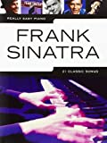''Sinatra Franck ; really easy piano 21 classic songs ; piano ; chant''