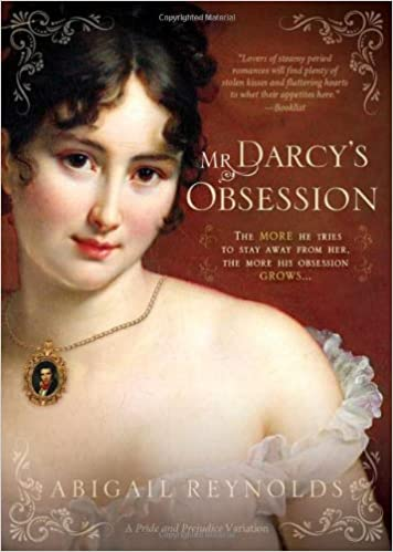 Mr darcys obsession a pride and prejudice variation abigail mr darcys obsession a pride and prejudice variation abigail reynolds 0760789229688 amazon books fandeluxe Gallery