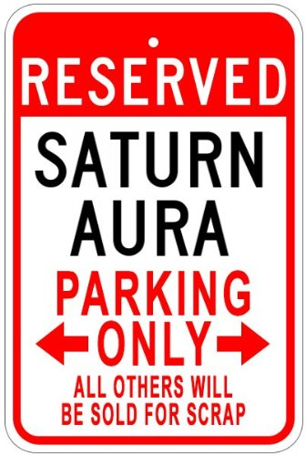 saturn-aura-aluminum-parking-sign-10-x-14-inches