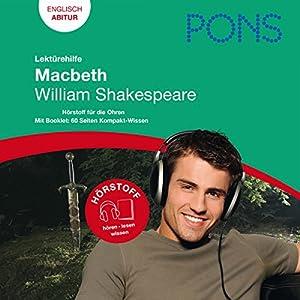 Macbeth - Shakespeare Lektürehilfe. PONS Lektürehilfe - Macbeth - William Shakespeare Hörbuch