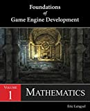 Foundations of Game Engine Development, Volume