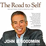 The Road to Self | John B. Goodman