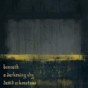Beneath A Darkening Sky