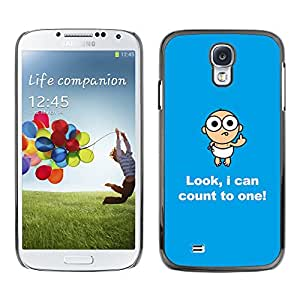 Qstar Arte & diseño plástico duro Fundas Cover Cubre Hard Case Cover para SAMSUNG Galaxy S4 IV / i9500 / i9515 / i9505G / SGH-i337 ( Baby Funny Message Text Mother Mom)