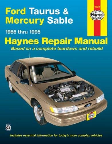 Ford Taurus & Mercury Sable (86-95) Haynes Repair Manual (Does not include information specific to SHO or variable fuel models. Includes vehicle coverage apart from the specific exclusion noted)