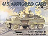 U. S. Armored Cars in Action, Jim Mesko, 0897473914