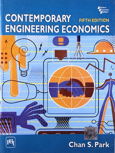 Contemporary Engineering Economics, 5th Edition