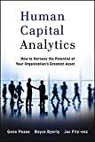 img - for Human Capital Analytics: How to Harness the Potential of Your Organization's Greatest Asset book / textbook / text book