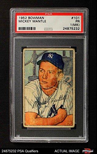 1952 Bowman # 101 Mickey Mantle New York Yankees (Baseball Card) PSA 1 - POOR Yankees