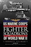 US Marine Corps Fighter Squadrons of World War II (General Aviation)
