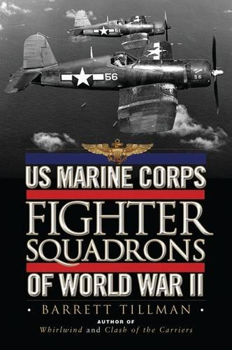 (US Marine Corps Fighter Squadrons of World War II (General Aviation) )