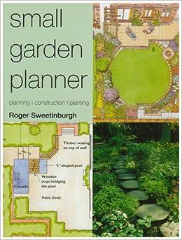Small Garden Planner (Gardening): Amazon.co.uk: Roger ...