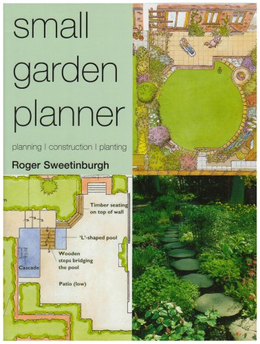 Small Garden Planner (Gardening): Amazon.co.uk: Roger Sweetinburgh:  9780753705186: Books