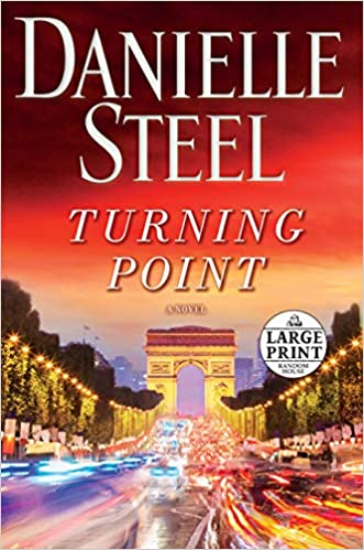 Amazon Fr Turning Point A Novel Danielle Steel Livres
