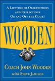 img - for Wooden: A Lifetime of Observations and Reflections On and Off the Court book / textbook / text book