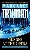 Murder at the Opera, Margaret Truman and Margaret Truman, 0345478223