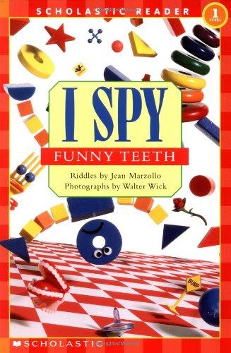 (I Spy Funny Teeth (Scholastic Reader, Level 1))