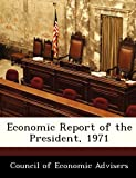 img - for Economic Report of the President, 1971 book / textbook / text book