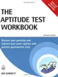 The Aptitude Test Workbook, Jim Barrett, 0749452374