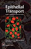 Epithelial Transport: A guide to methods and experimental analysis