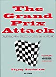 img - for The Grand Prix Attack: Fighting the Sicilian with an Early F4 book / textbook / text book