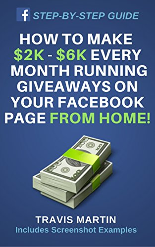 How To Make $2k - $6k Every Month Running Giveaways On Your Facebook Page From Home! All Steps Included From Start To Finish With - Pack 6 From Running