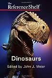 Dinosaurs, John J. Meier, 0824211073