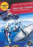 Béni soit l'atome et autres nouvelles du futur: Barjavel, Simak, Sternberg, Verne