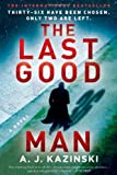 """The Last Good Man"" av A. J. Kazinski"