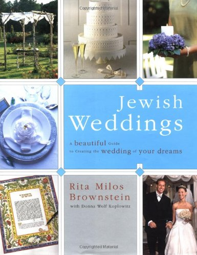Jewish Weddings: A Beautiful Guide to Creating the Wedding of Your Dreams by Simon & Schuster
