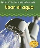 Usar el Agua, Sharon Katz Cooper, 143290244X