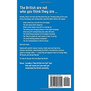 Understanding The British: A hilarious guide from Apologising to Wimbledon Paperback – 26 Mar. 2019