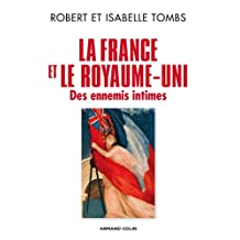 FRANCE ET LE ROYAUME-UNI, ENNEMIS INTIMES