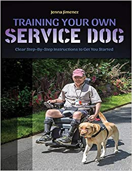 Training Your Own Service Dog: Clear Step by Step Instructions to Get You  Started: Jimenez, Jenna: 9781091004139: Amazon.com: Books