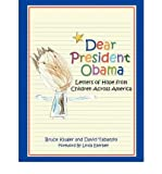 img - for [(Dear President Obama)] [Author: Bruce Kluger] published on (March, 2009) book / textbook / text book