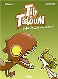 """Afficher """"Tib et Tatoum n° 02<br /> Mon dinosaure a du talent !"""""""