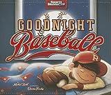 Goodnight Baseball, Michael Dahl, 1479549754