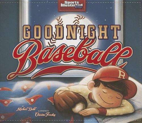 Price comparison product image Goodnight Baseball (Sports Illustrated Kids Bedtime Books)