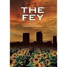 The Fey (Alex the Fey thriller series Book 1)