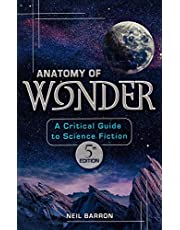 Anatomy of Wonder: A Critical Guide to Science Fiction, 5th Edition