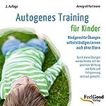 Autogenes Training für Kinder | Annegret Hartmann