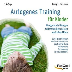 Autogenes Training für Kinder Hörbuch